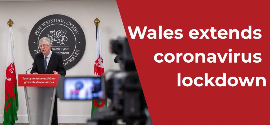 wales extends coronavirus lockdown