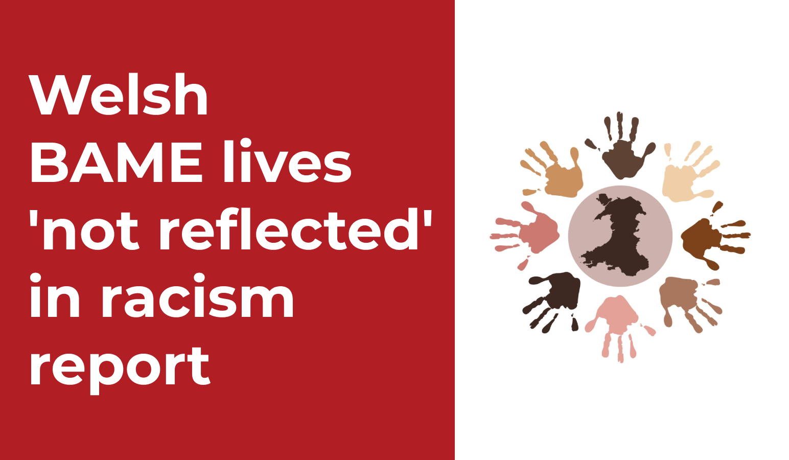welsh bame lives not reflected in racism report race council cymru
